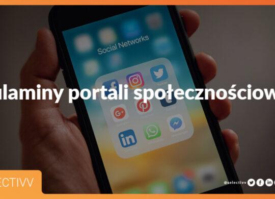 Selectivv regulaminy portali społecznościowych cover